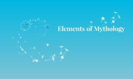 Elements of Mythology