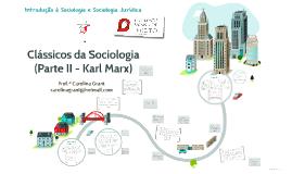 Copy of Clássicos da Sociologia - Parte II