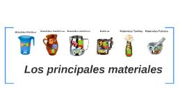Los principales materiales