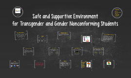 Safe and Supportive Environment