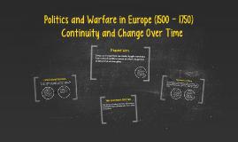 Politics and Warfare in Europe (1500-1750)