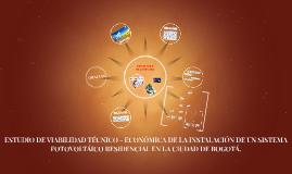 ESTUDIO DE VIABILIDAD TÉCNICO - ECONÓMICA DE LA INSTALACIÓN