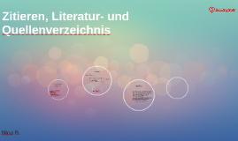 Copy of Zitieren, Literatur- und Quellenverzeichnis