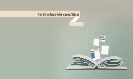 La producción científica