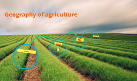 Geography of agriculture (Part 2)
