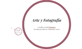 Arte y Fotografía