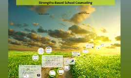 Copy of Strengths-Based School Counseling