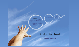 year        only the heart     essay structure by kealan clinton on prezi    only the heart       discourse  middot