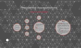 Presidential Assasinations