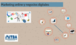Marketing online y negocios digitales