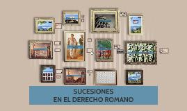 SUCESIONES DERECHO ROMANO