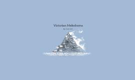 Victorian Melodrama