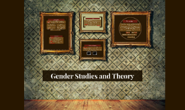 Copy of Gender Theory