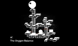 The Oxygen Balance