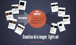 Gramàtica de la imagen:  Lights out