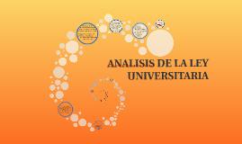 ANALISIS DE LA LEY UNIVERSITARIA
