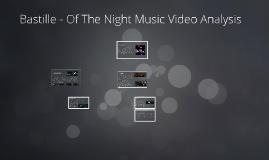 Bastille Of The Night Music Video Analysis