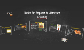 Basics for Response to Literature- Chunking