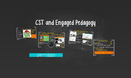 CST and Engaged Pedagogy