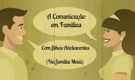 A comunicação em familias com filhos adolescentes