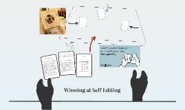 Winning at Self Editing