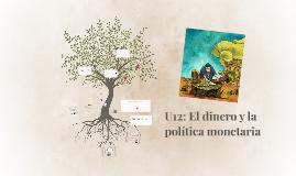 U12: El dinero y la política monetaria