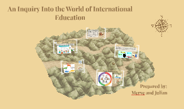 An Inquiry Into the World of International Education