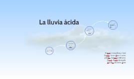 Copy of La lluvia ácida