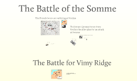 Copy of Somme and Vimy Ridge Grade 10