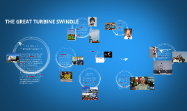 Copy of The Great Turbine Swindle