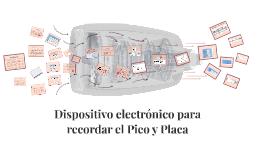 Dispositivo electronico para recordar el Pico y Placa