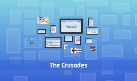 Copy of The Crusades