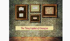 The Tang Capital of Chang'an