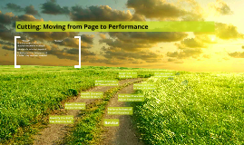 Cutting: Moving from Page to Performance