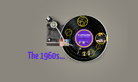 The 1960s...