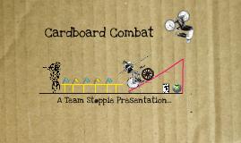 TeamStoppie_TP3_CardboardCombat_1212