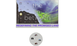 REDEFINING THE PROMISED LAND
