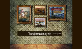 Tranformation of Art