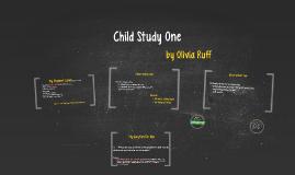 Child Study One