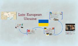 Lviv: European Ukraine