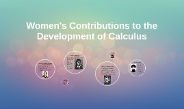 Women's Contributions to the Development of Calculus