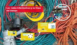 Las  redes informaticas y su línea del tiempo