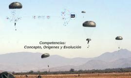 Copy of Competencias: Concepto, Orígenes y Evolución