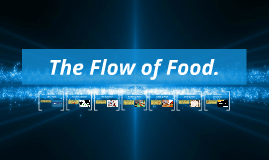 The Flow of Food.