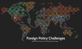 Foreign Policy Challenges