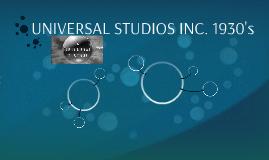 UNIVERSAL STUDIOS INC. 1930's