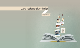 Dont Blame the Victim