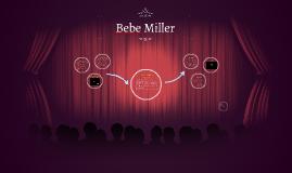 Bebe Miller