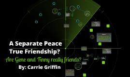 True Friendship?