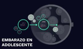 Copy of EMBARAZO EN   ADOLESCENTE
